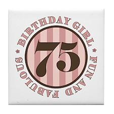 Fun & Fabulous 75th Birthday Tile Coaster