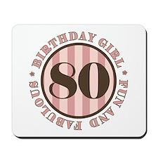 Fun & Fabulous 80th Birthday Mousepad