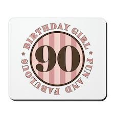 Fun & Fabulous 90th Birthday Mousepad