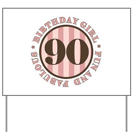 Fun & Fabulous 90th Birthday Yard Sign