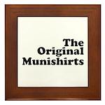 The Original Munishirts Framed Tile