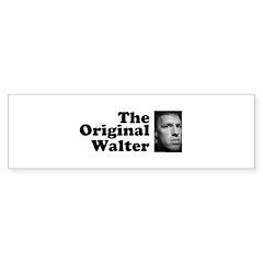 The Original Walter Bumper Sticker