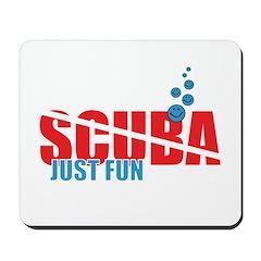 Scuba - it is just fun Mousepad