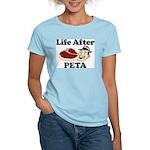 Life After PETA Women's Light T-Shirt