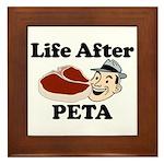 Life After PETA Framed Tile