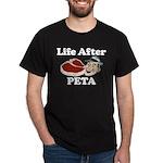 Life After PETA Dark T-Shirt