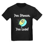 You Snooze You Lose Kids Dark T-Shirt