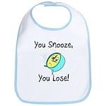 You Snooze You Lose Bib