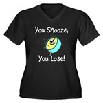You Snooze You Lose Women's Plus Size V-Neck Dark