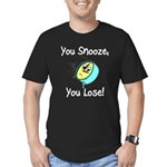 You Snooze You Lose Men's Fitted T-Shirt (dark)
