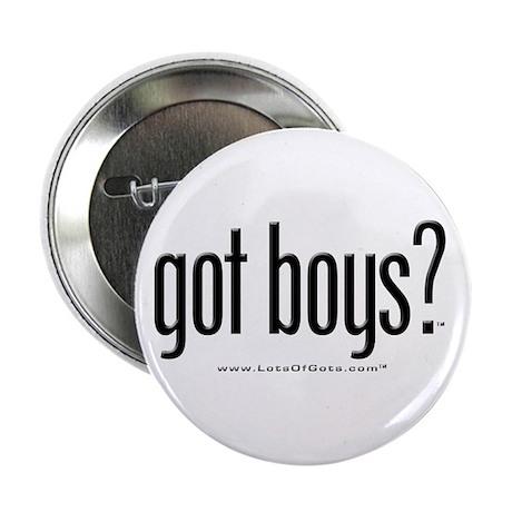 """got boys? 2.25"""" Button (100 pack)"""