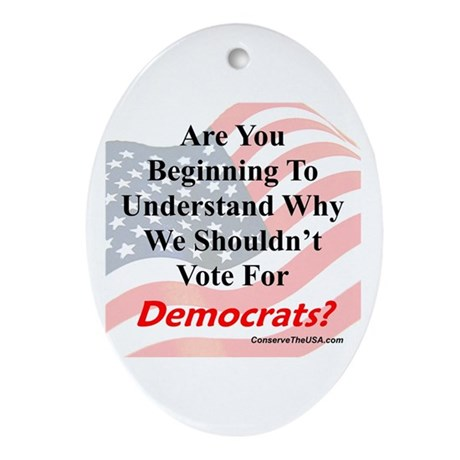 Are You Wising Up To Dems? Ornament (Oval)