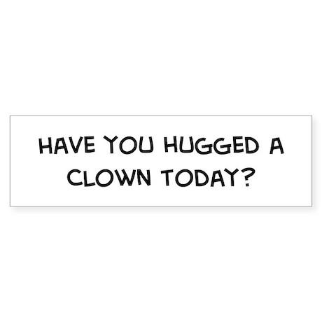 Hugged a Clown Bumper Sticker