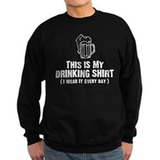 This Is My Drinking Shirt Sweatshirt