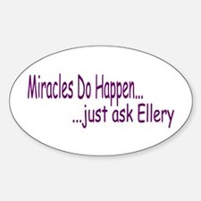 Miracles Do Happen Sticker (Oval)
