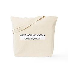 Hugged a Chef Tote Bag
