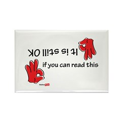 It is still ok Rectangle Magnet (10 pack)