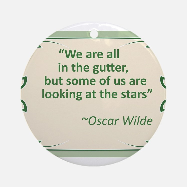 Wilde on Gutters and Stars Ornament (Round)