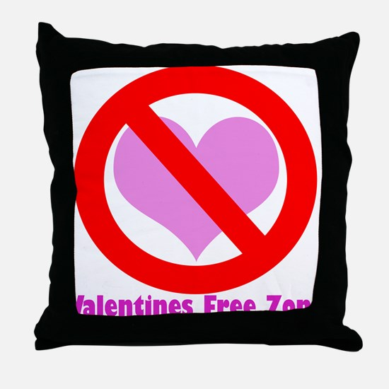 Valentine's free zone Throw Pillow