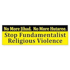 Stop Fundamentalist Violence bumper sticker