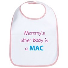 Mommy's other baby is a Mac Bib by K.A.Z