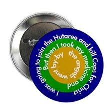 I was going to join the Hutaree Button
