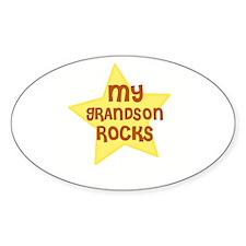MY GRANDSON ROCKS Oval Stickers