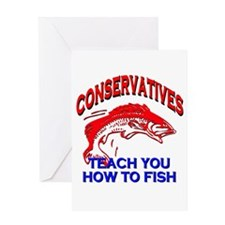 Conservatives Teach You To Fish Greeting Card