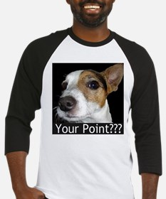 JRT Your Point? Baseball Jersey