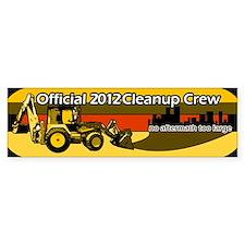2012 Mayan Calendar Cleanup Crew Bumper Bumper Sticker