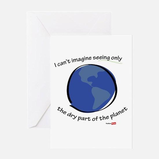 Enjoy the entire earth Greeting Card