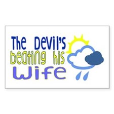 The Devil's Beating His Wife Decal