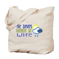 The Devil's Beating His Wife Tote Bag