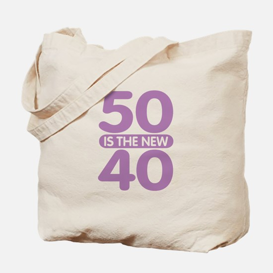 50 is the new 40 Tote Bag