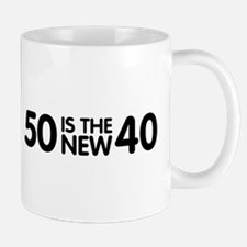 50 is the new 40 Mug