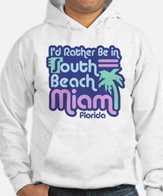 Rather Be In South Beach Hoodie