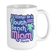 Rather Be In South Beach Mug