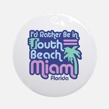 Rather Be In South Beach Ornament (Round)