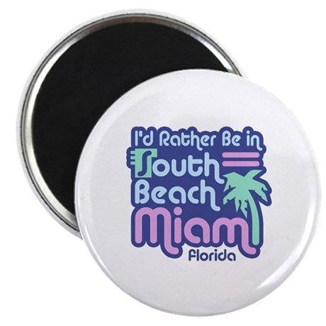 Rather Be In South Beach Magnet