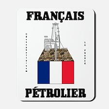 Francais Petrolier Mousepad,Oil Patch Gift,Oil