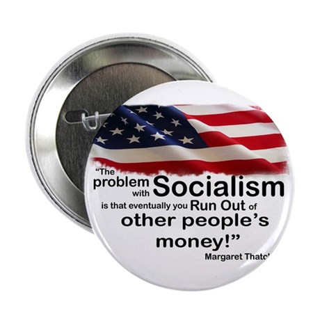 "Problem with Socialism 2.25"" Button"