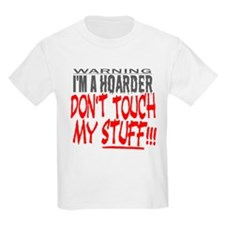 DON'T TOUCH MY STUFF T-Shirt
