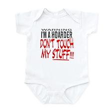 DON'T TOUCH MY STUFF Infant Bodysuit