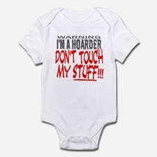 DON'T TOUCH MY STUFF Infant Bodysuit