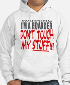 DON'T TOUCH MY STUFF Hoodie