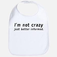 I'm not crazy Bib