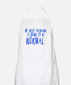My Next Husband is Going to b Apron
