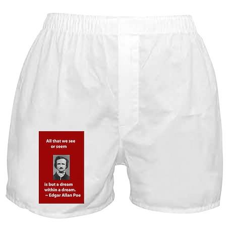A Dream Within A Dream Boxer Shorts