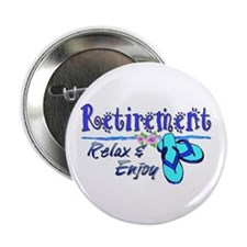 "Relax & Enjoy 2.25"" Button (10 pack)"
