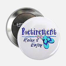 """Relax & Enjoy 2.25"""" Button"""